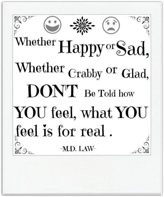 Whether Happy or Sad Quote