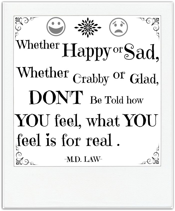 Whether Happy or Sad Quote